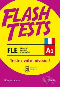 FLE niveau A1, flash tests