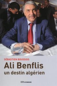 Ali Benflis, un destin algérien