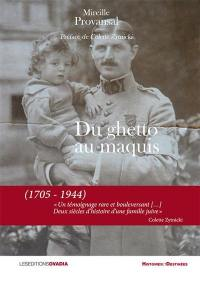 Du ghetto au maquis (1705-1944)