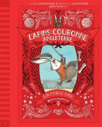 Les lapins de la couronne d'Angleterre. Volume 2, Air Force One
