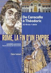 Rome, la fin de l'Empire