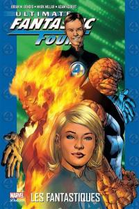 Ultimate Fantastic Four. Volume 1, Les Fantastiques