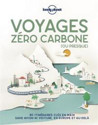 Voyages zéro carbone (ou presque)
