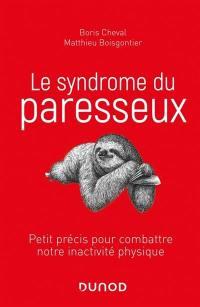 Le syndrome du paresseux