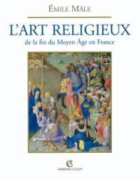 L'art religieux à la fin du Moyen Age en France