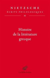 Ecrits philologiques. Volume 11, Histoire de la littérature grecque