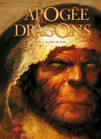 L'apogée des dragons. Volume 2, Le calice de Thulé