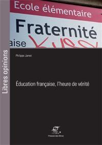 Education française, l'heure de vérité