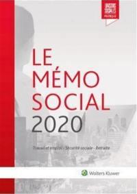 Mémo social 2020 : travail et emploi, Sécurité sociale, retraite
