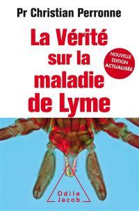 La vérité sur la maladie de Lyme