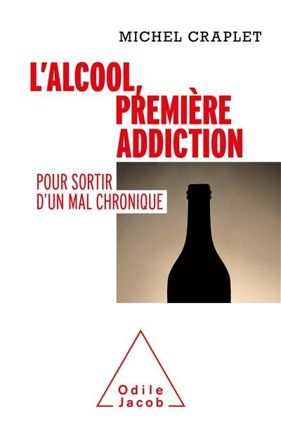 L'alcool, première addiction