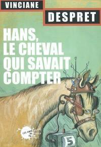 Hans, le cheval qui savait compter