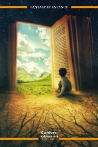 Cahiers Robinson. n° 49, Fantasy et enfance