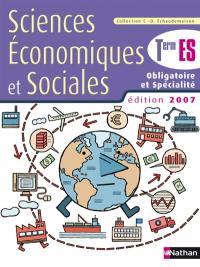 Sciences économiques et sociales, terminale ES, enseignement obligatoire et spécialité : livre de l'élève