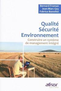 Qualité, sécurité, environnement