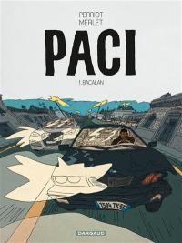 Paci. Volume 1, Bacalan