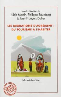 Les migrations d'agrément