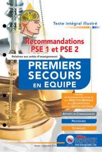 Recommandations PSE 1 et PSE 2 relatives aux unités d'enseignement premiers secours en équipe