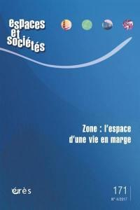 Espaces et sociétés. n° 171, Zone
