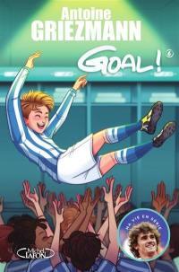 Goal !. Volume 6, A l'assaut des sommets