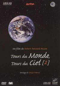 Tours du monde, tours du ciel, 2