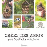 Créez des abris pour la petite faune du jardin