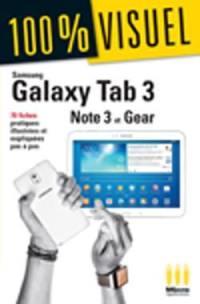 Samsung Galaxy Tab 3, Note 3 et Gear