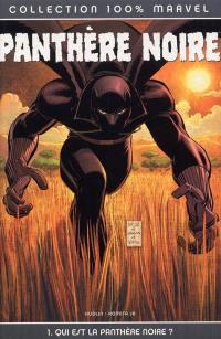 Panthère noire. Volume 1, Qui est la Panthère noire ?