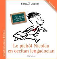 Lo pichot Nicolau en occitan lengadocian = Le Petit Nicolas en languedocien : langue d'oc