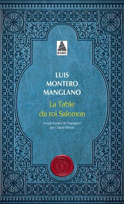 Corps royal des quêteurs, La table du roi Salomon, Vol. 1