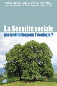 La Sécurité sociale, une institution pour l'écologie ?