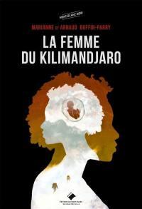 La femme du Kilimandjaro