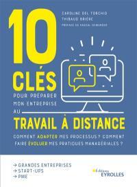 10 clés pour préparer mon entreprise au travail à distance