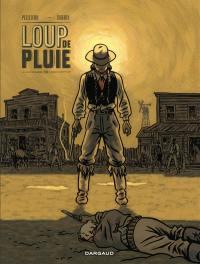 Loup de Pluie. Volume 1,