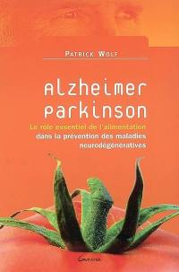 Alzheimer, Parkinson