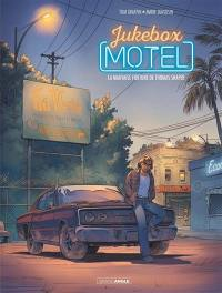 Jukebox motel. Vol. 1. La mauvaise fortune de Thomas Shaper