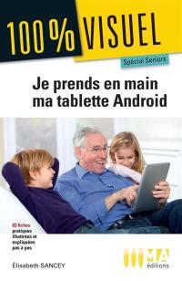 Prenez en main votre tablette numérique Android