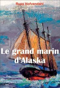 Le grand marin d'Alaska