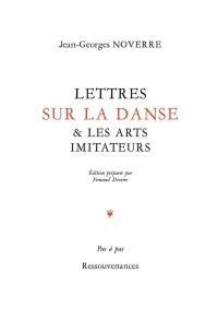 Lettres sur la danse & les arts imitateurs