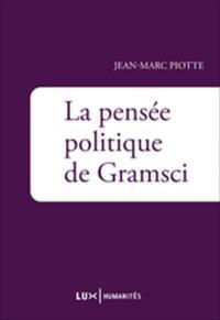 La pensée politique de Gramsci