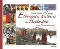 Etonnantes histoires de Bretagne