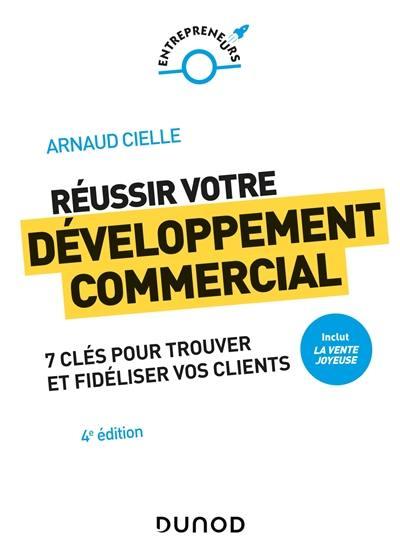 Réussir votre développement commercial