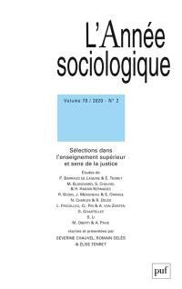 Année sociologique (L'). n° 2 (2020), Sélections dans l'enseignement supérieur et sens de la justice