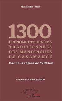 1.300 prénoms et surnoms traditionnels des Mandingues de Casamance