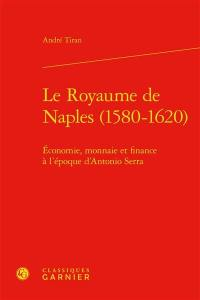 Le royaume de Naples (1580-1620)
