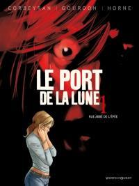 Le port de la lune. Volume 1, Rue Abbé de l'Epée