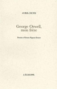 George Orwell, mon frère
