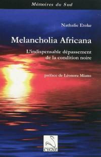 Melancholia africana
