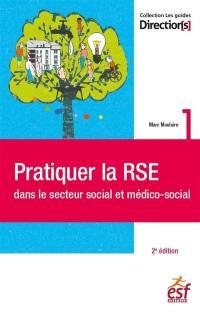 Pratiquer la RSE dans le secteur social et médico-social