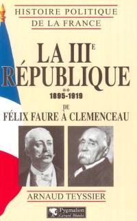La IIIe République. Volume 2, 1895-1919